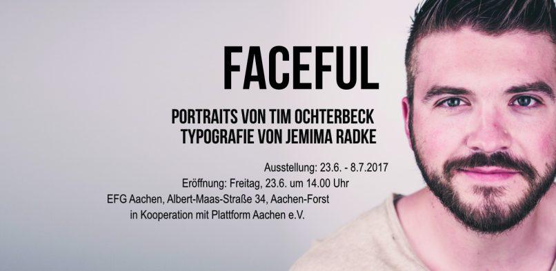 Faceful – Ausstellung Portraitfotografie & Typografie